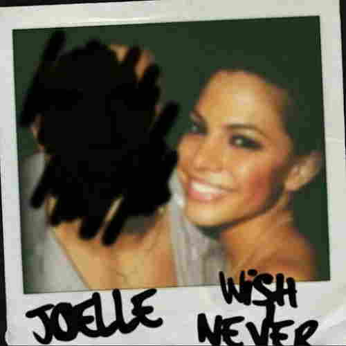 Joelle-Wish-I-Never