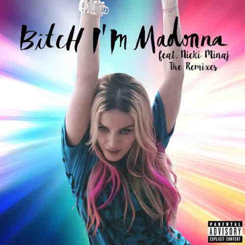 Madonna — Bitch I'm Madonna