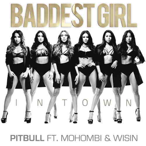 Pitbull-Baddest-Girl-In-Town