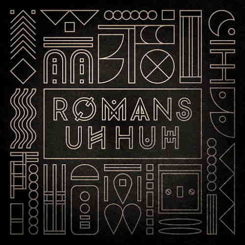 Romans-Uh-Huh