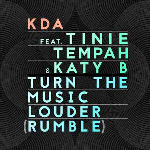 KDA-Turn-the-Music-Louder-Rumbler