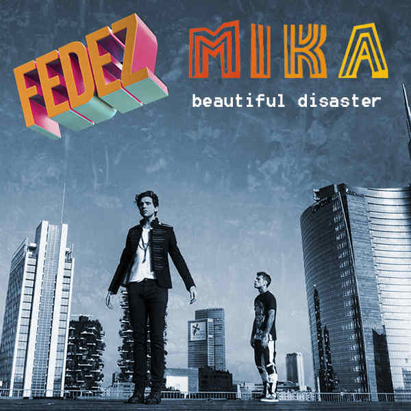 Fedez & MIKA Beautiful Disaster