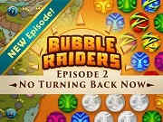 Bubble Raiders Episode 2 No Turning Back Now!
